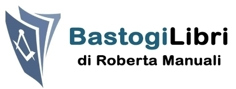 Bastogi Books - by Roberta Manuali - Priory of Sion